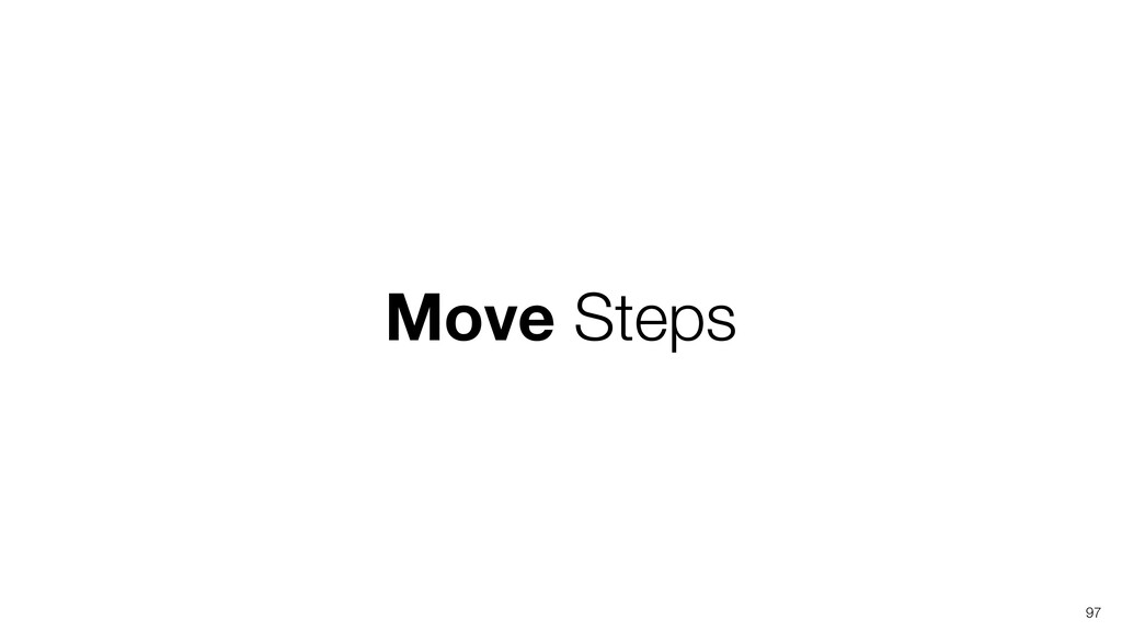 Move Steps 97