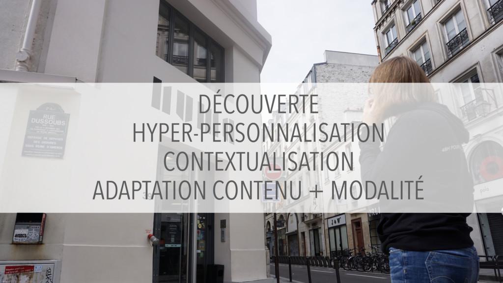 DÉCOUVERTE HYPER-PERSONNALISATION CONTEXTUALISA...