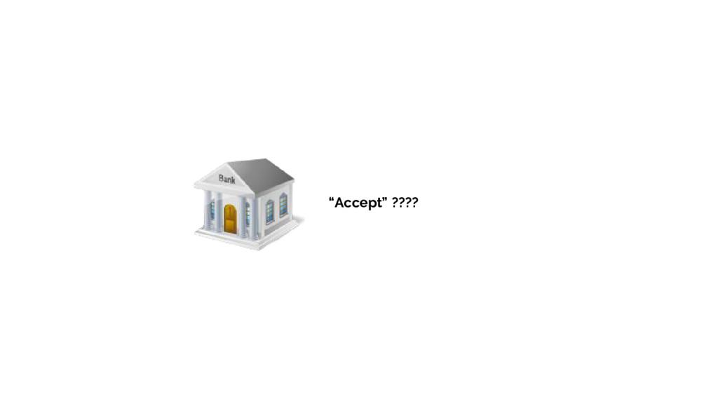 """Accept"" ????"