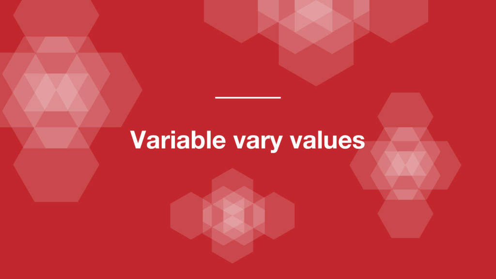 Variable vary values