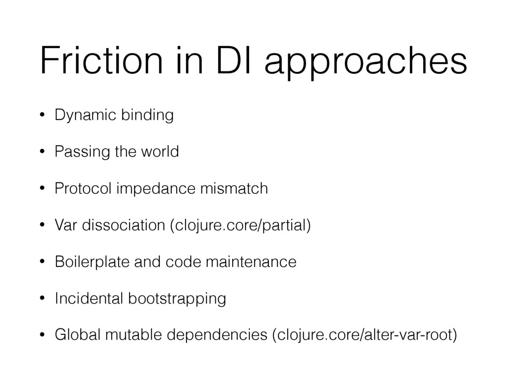 Friction in DI approaches • Dynamic binding • P...