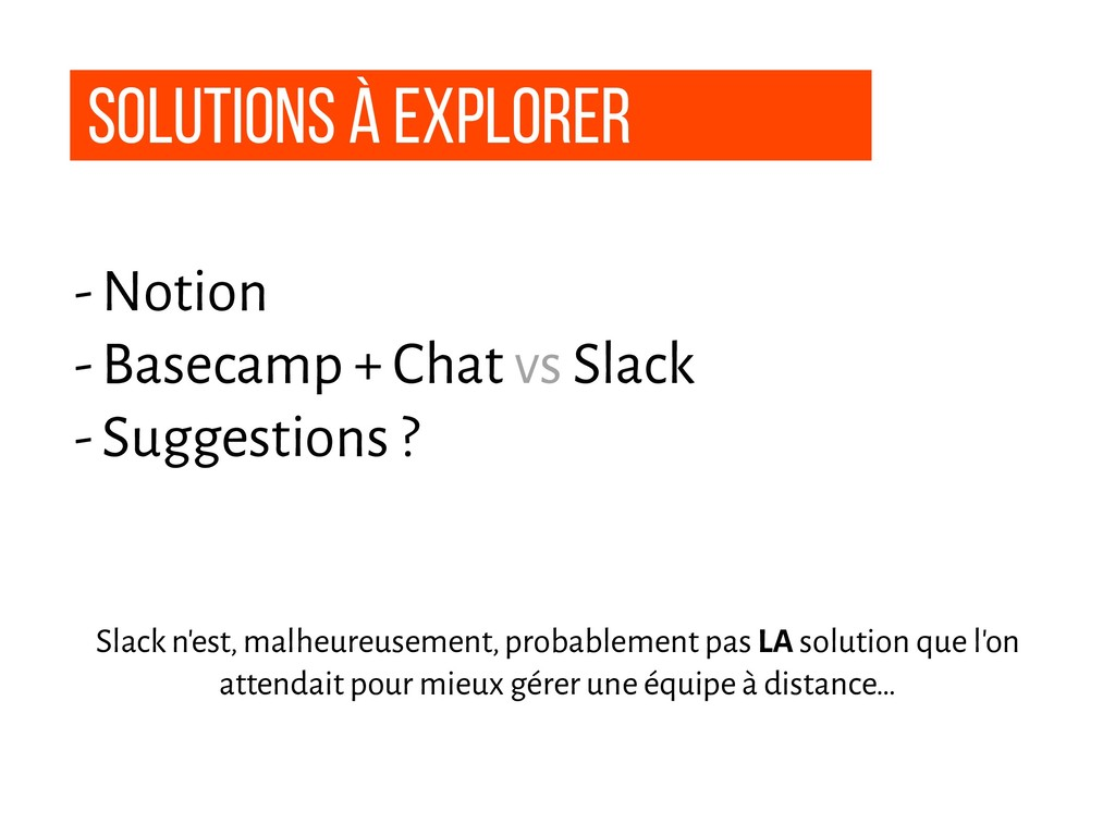 Solutions à explorer - Notion - Basecamp + Chat...