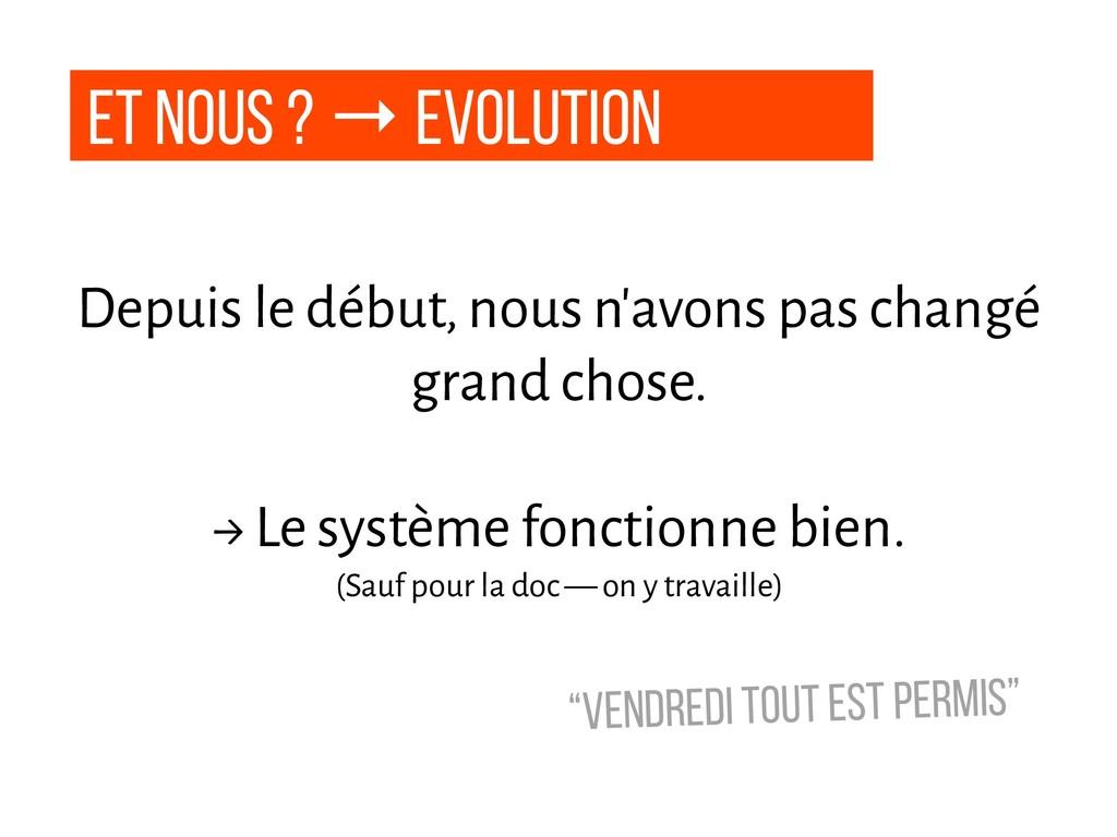 Et nous ? → Evolution Depuis le début, nous n'a...