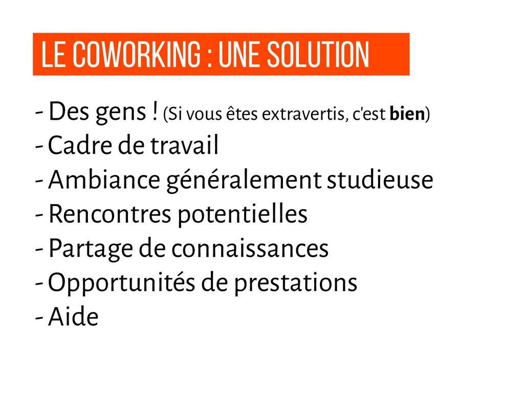Le coworking : une solution - Des gens ! (Si vo...