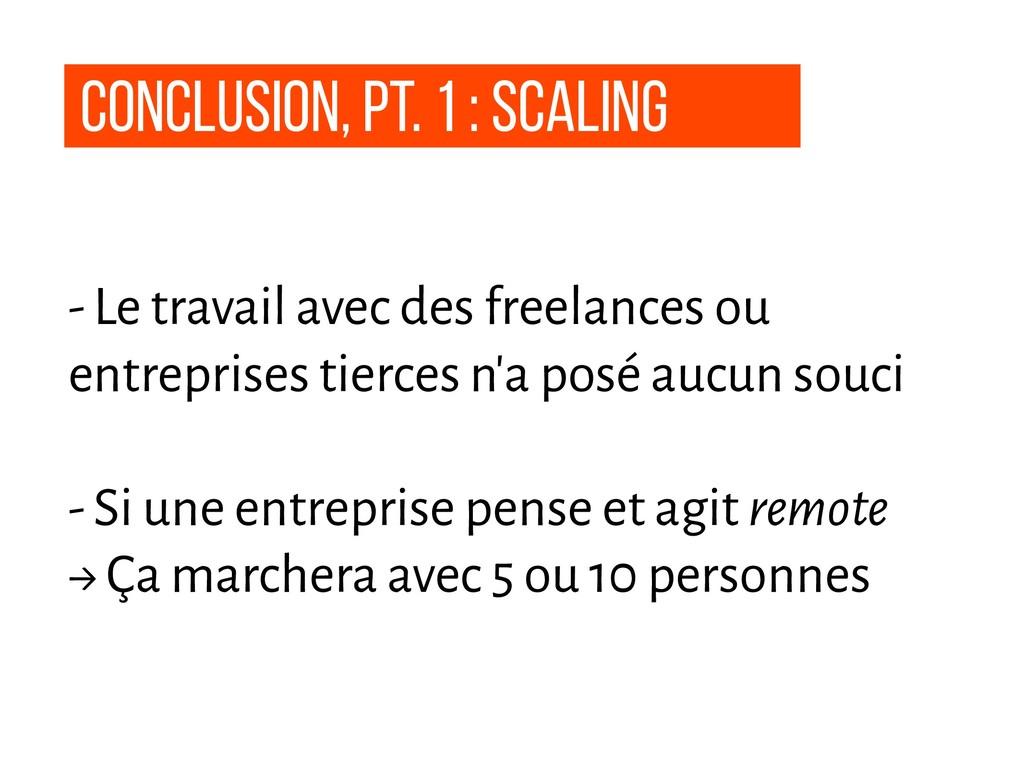 conclusion, pt. 1 : Scaling - Le travail avec d...