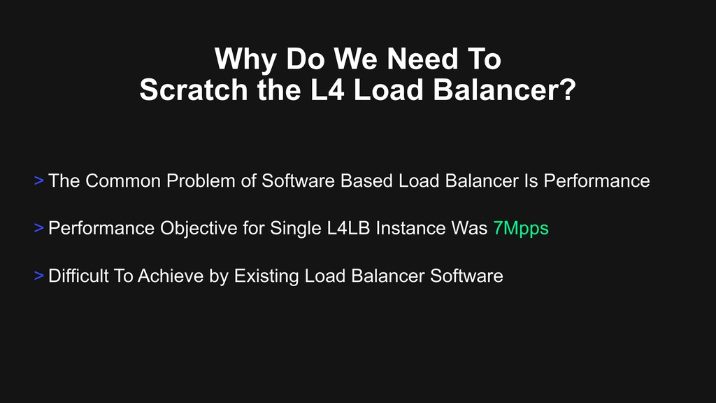 Why Do We Need To Scratch the L4 Load Balancer?...