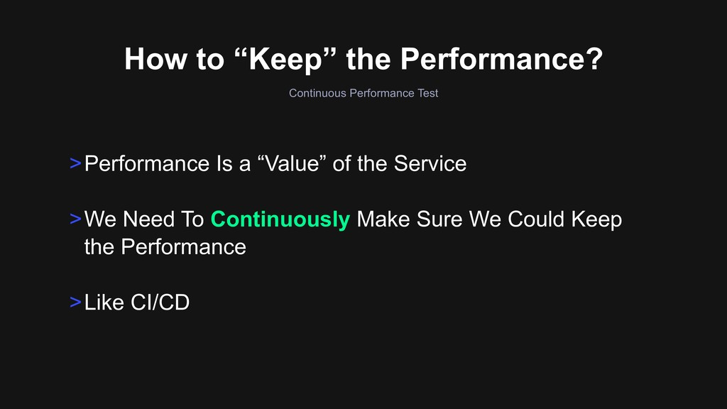"""How to """"Keep"""" the Performance? Continuous Perfo..."""