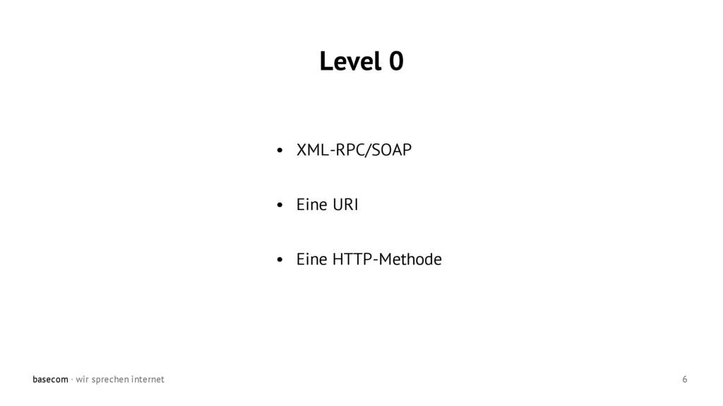 basecom · wir sprechen internet 6 • XML-RPC/SOA...