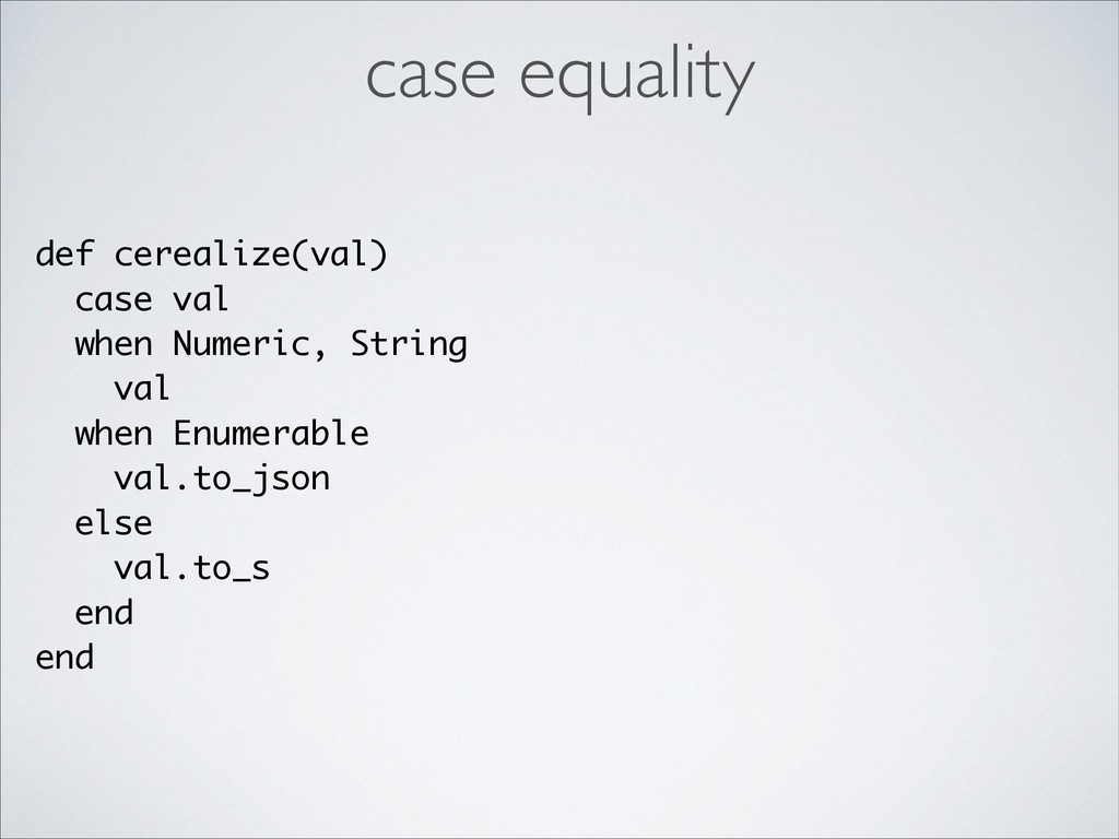 def cerealize(val) case val when Numeric, Strin...
