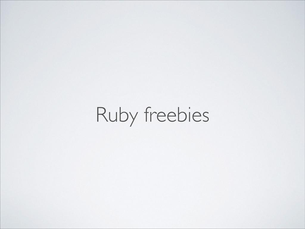 Ruby freebies