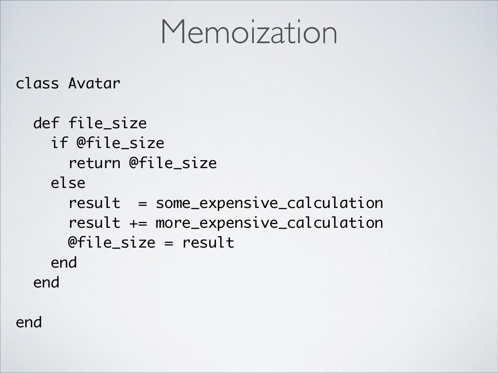 class Avatar ! def file_size if @file_size retu...