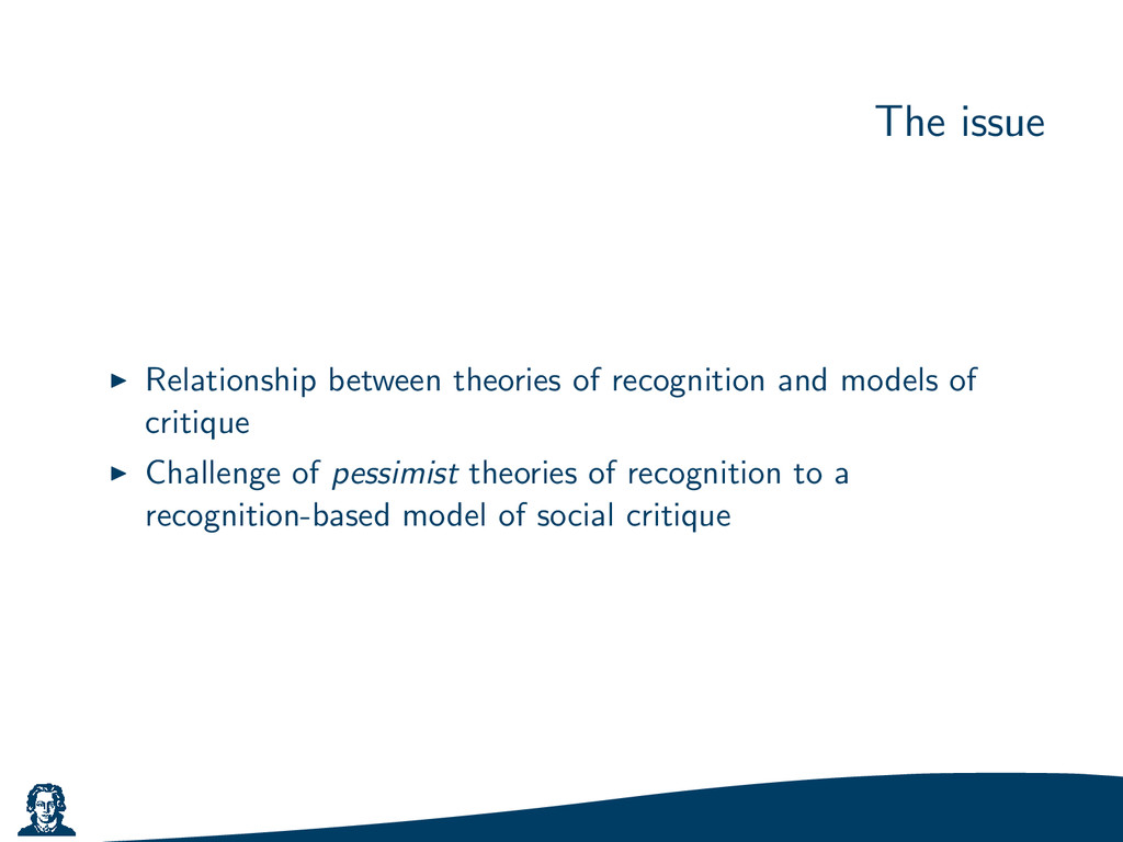 The issue Relationship between theories of reco...