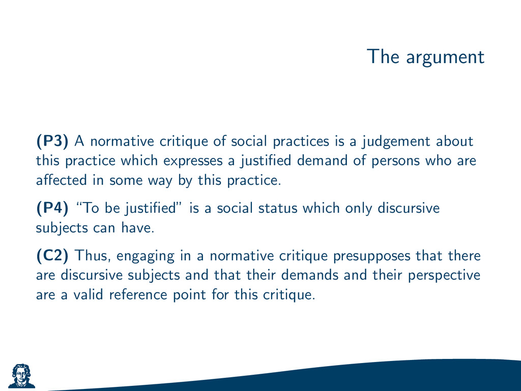 The argument (P3) A normative critique of socia...