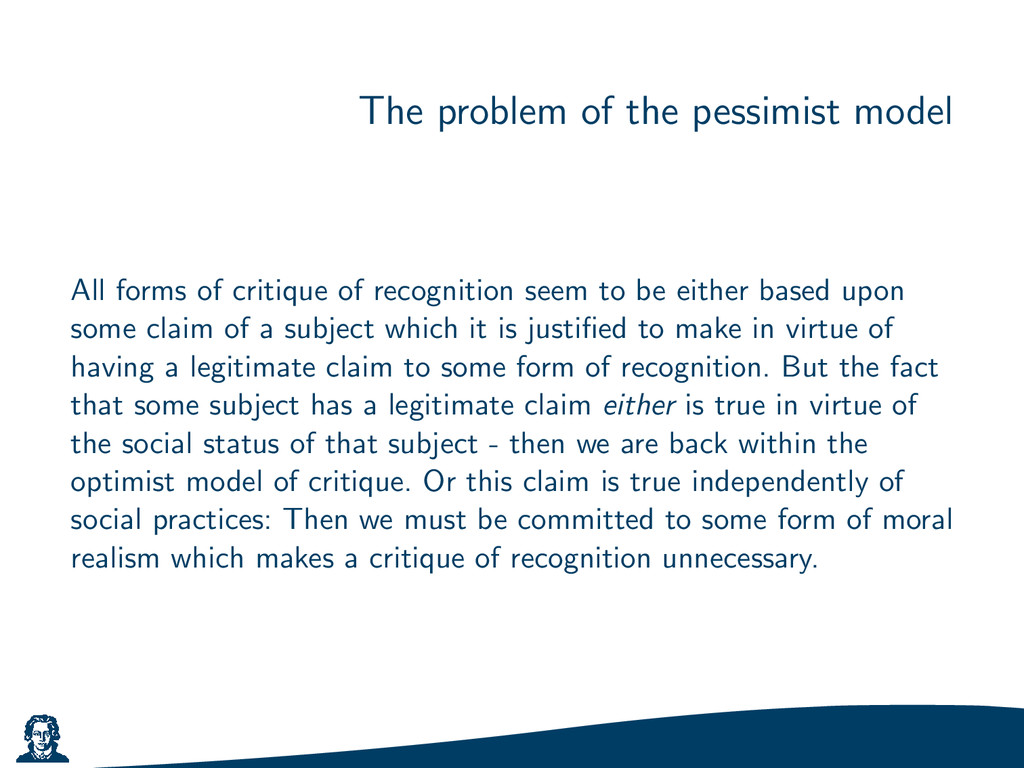 The problem of the pessimist model All forms of...
