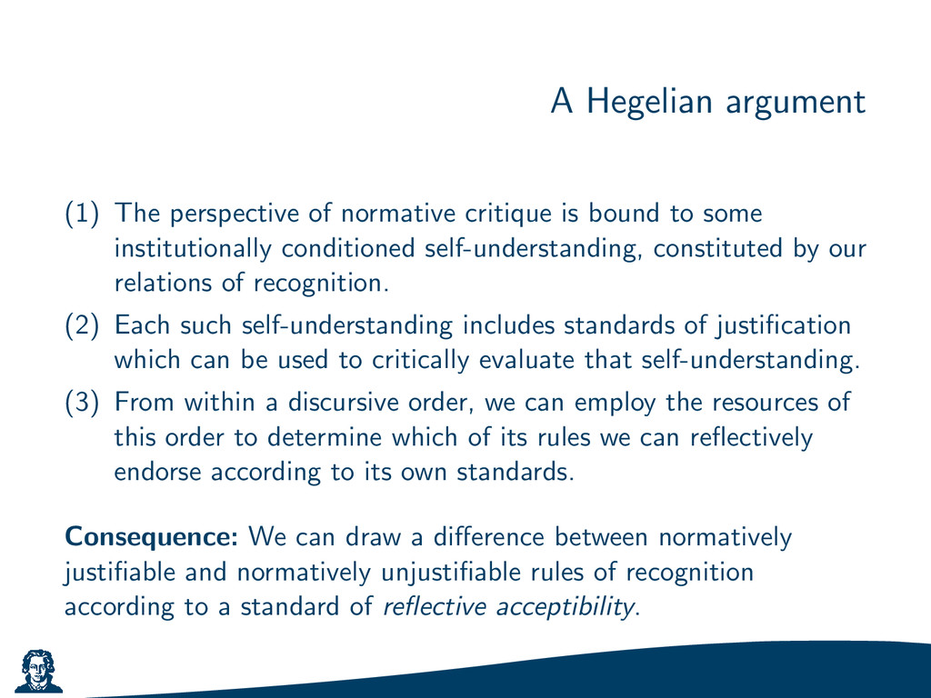 A Hegelian argument (1) The perspective of norm...