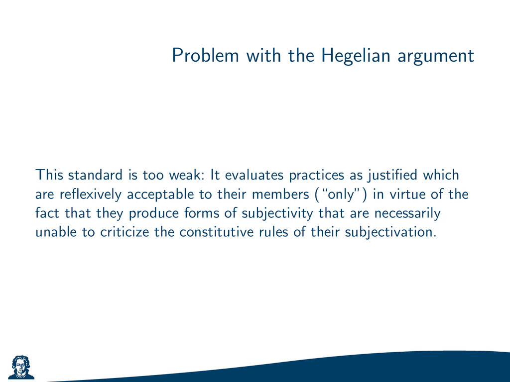 Problem with the Hegelian argument This standar...