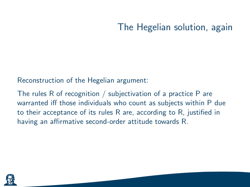 The Hegelian solution, again Reconstruction of ...