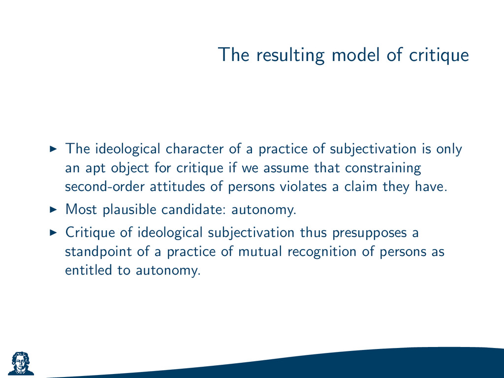 The resulting model of critique The ideological...