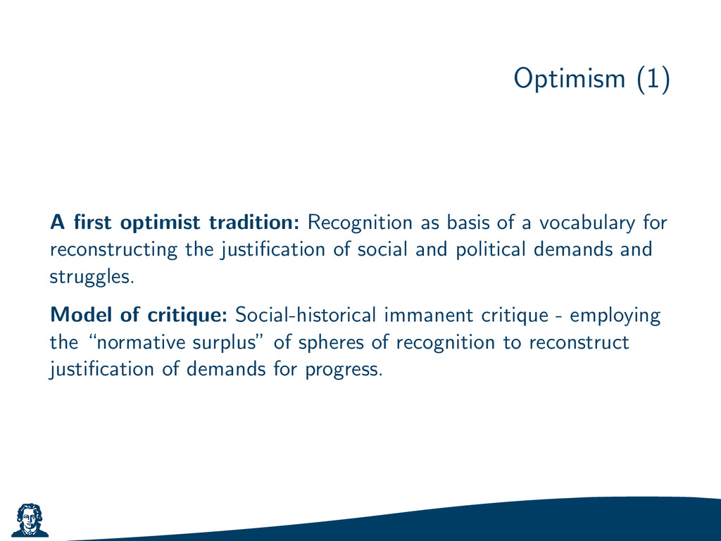 Optimism (1) A first optimist tradition: Recogni...