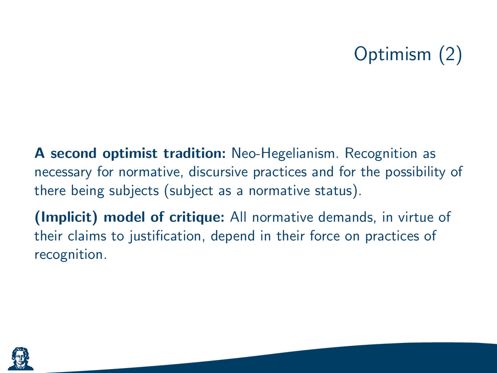 Optimism (2) A second optimist tradition: Neo-H...
