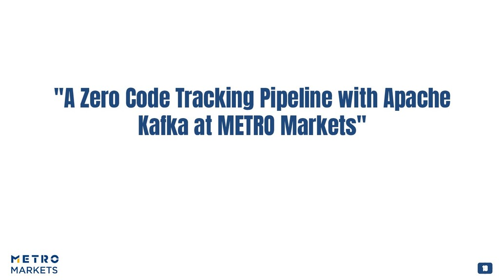 """18 """"A Zero Code Tracking Pipeline with Apache K..."""