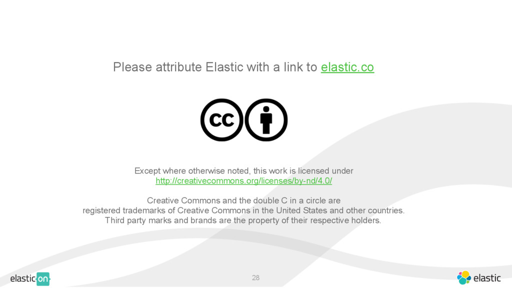 ‹#› Please attribute Elastic with a link to ela...