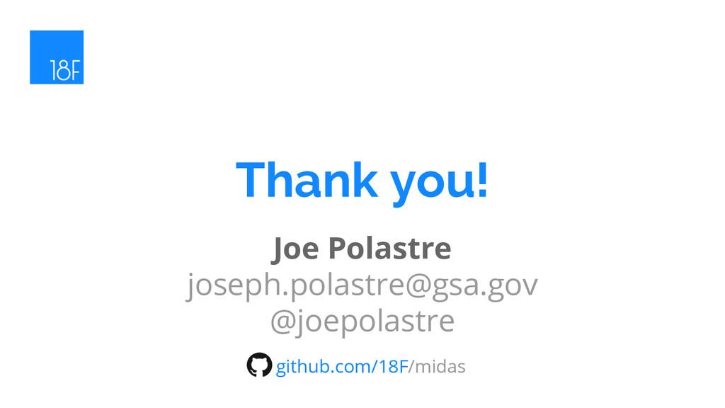 Joe Polastre joseph.polastre@gsa.gov @joepolast...
