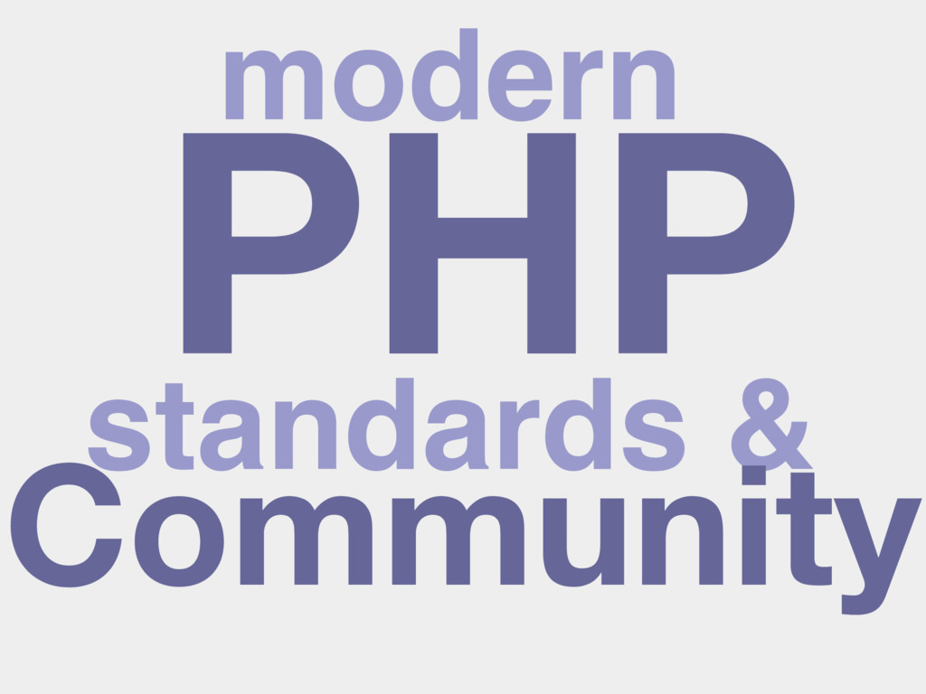 PHP modern standards & Community