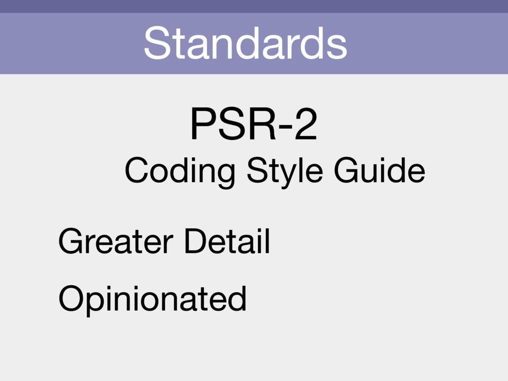 Standards PSR-2 Coding Style Guide Greater Deta...