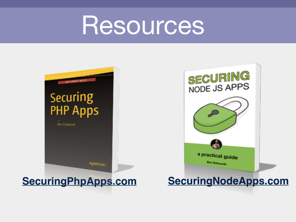 Resources SecuringPhpApps.com SecuringNodeApps....