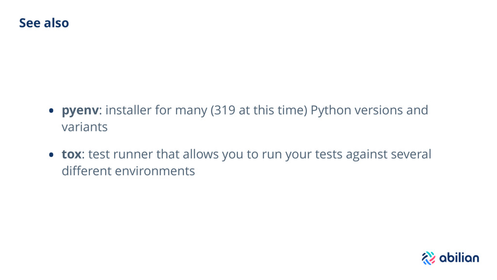 See also • pyenv: installer for many (319 at th...
