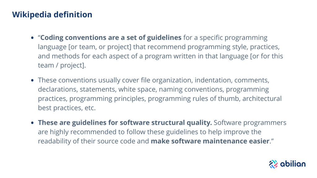 "Wikipedia definition • ""Coding conventions are a..."