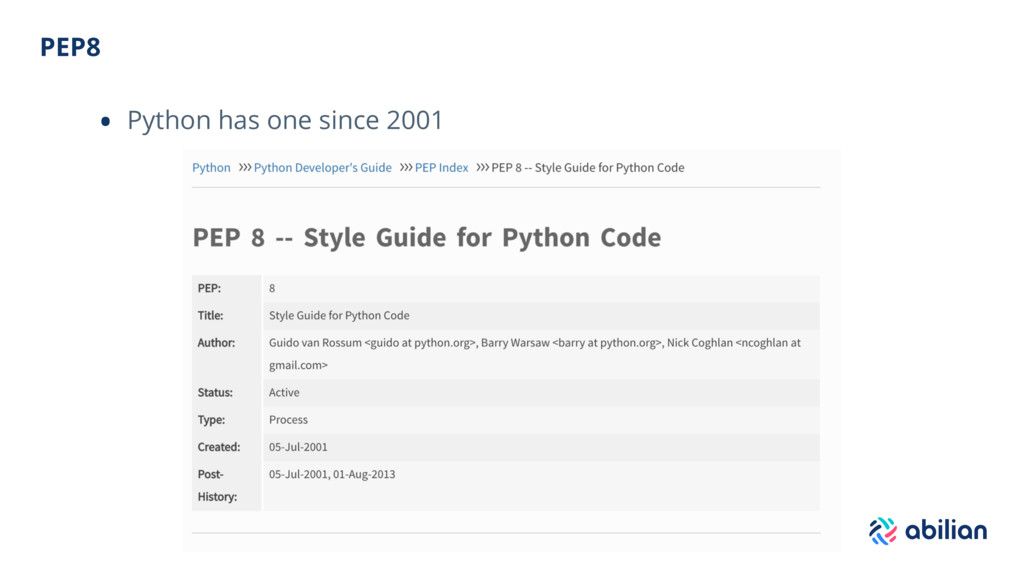 PEP8 • Python has one since 2001
