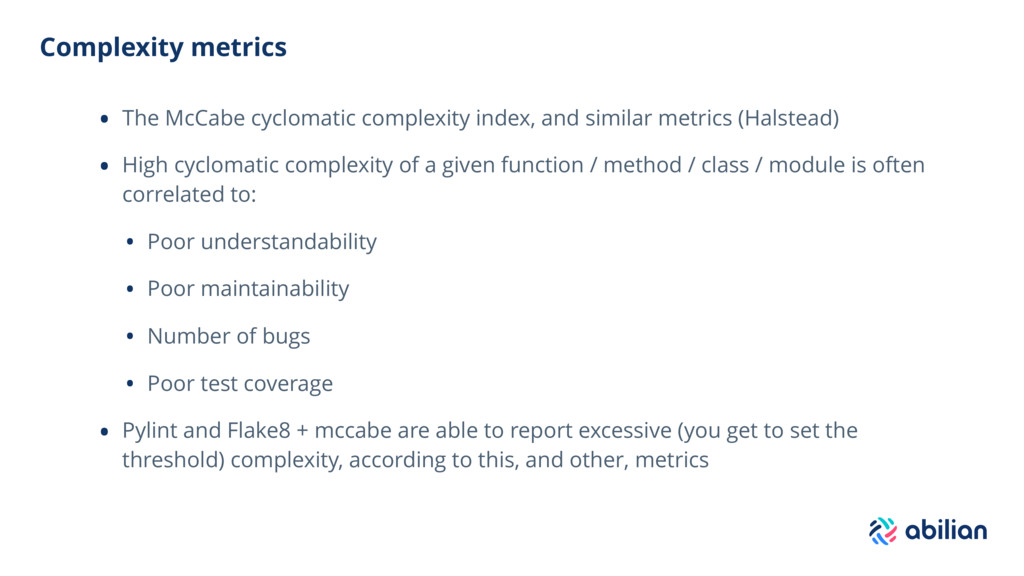 Complexity metrics • The McCabe cyclomatic comp...
