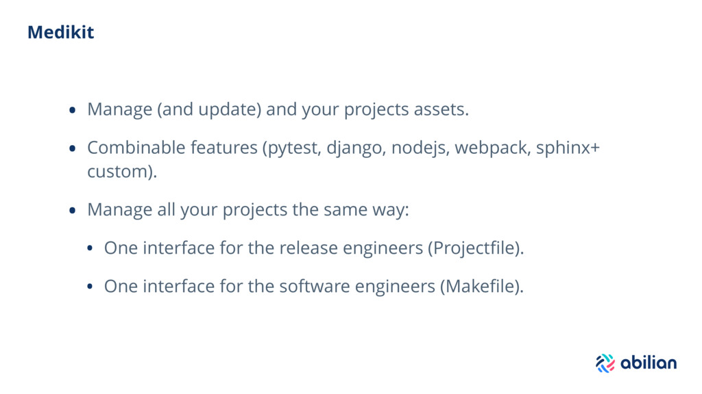 Medikit • Manage (and update) and your projects...