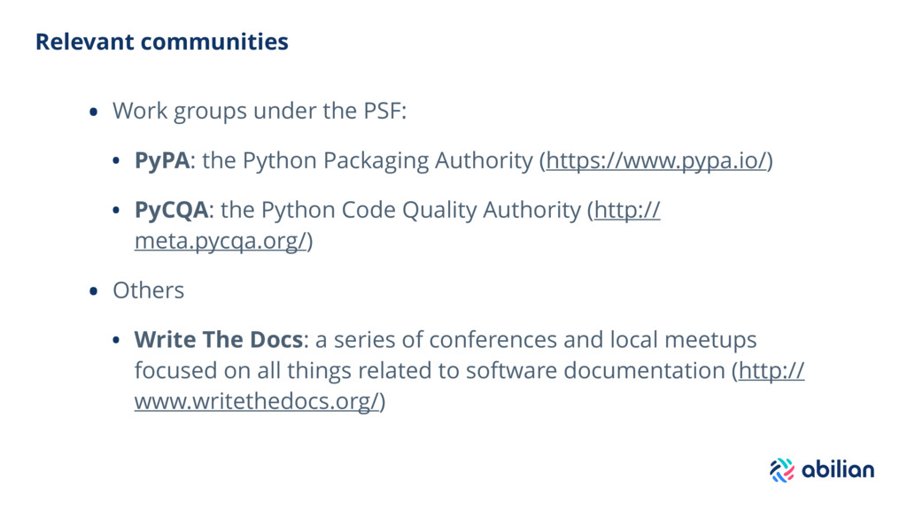 Relevant communities • Work groups under the PS...