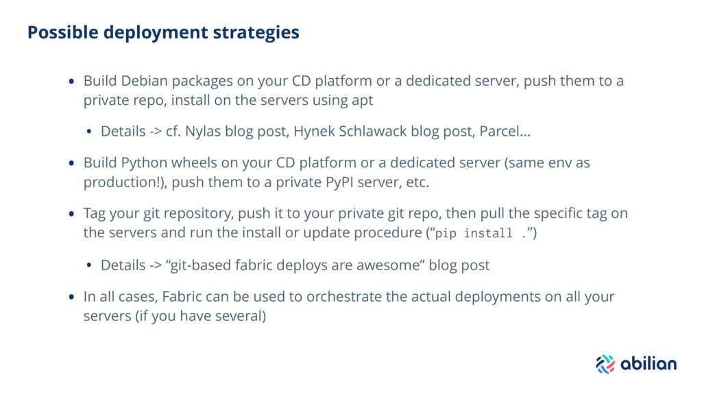 Possible deployment strategies • Build Debian p...