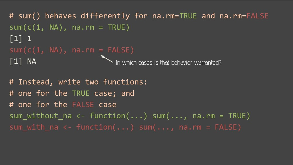 # sum() behaves differently for na.rm=TRUE and ...