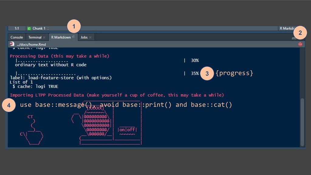 1 2 3 4 {progress} use base::message(), avoid b...