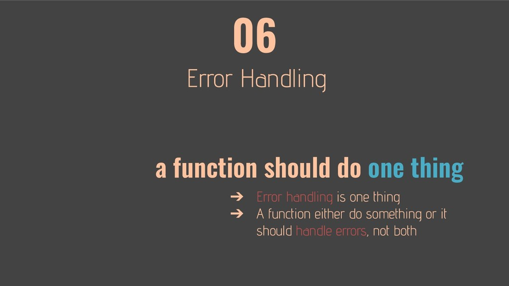 06 a function should do one thing ➔ ➔