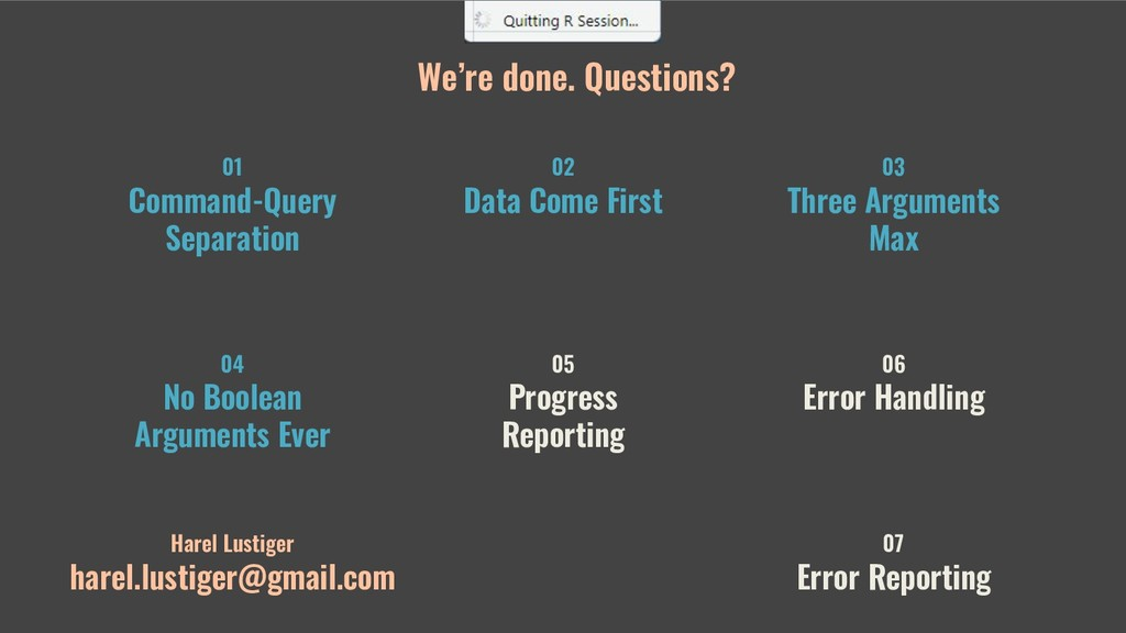 We're done. Questions? 01 Command-Query Separat...
