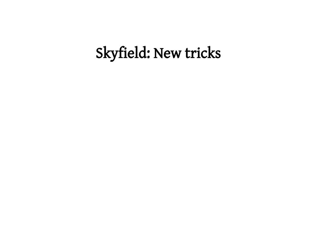 Skyfield: New tricks