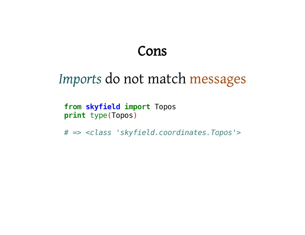 Cons Imports do not match messages f r o m s k ...