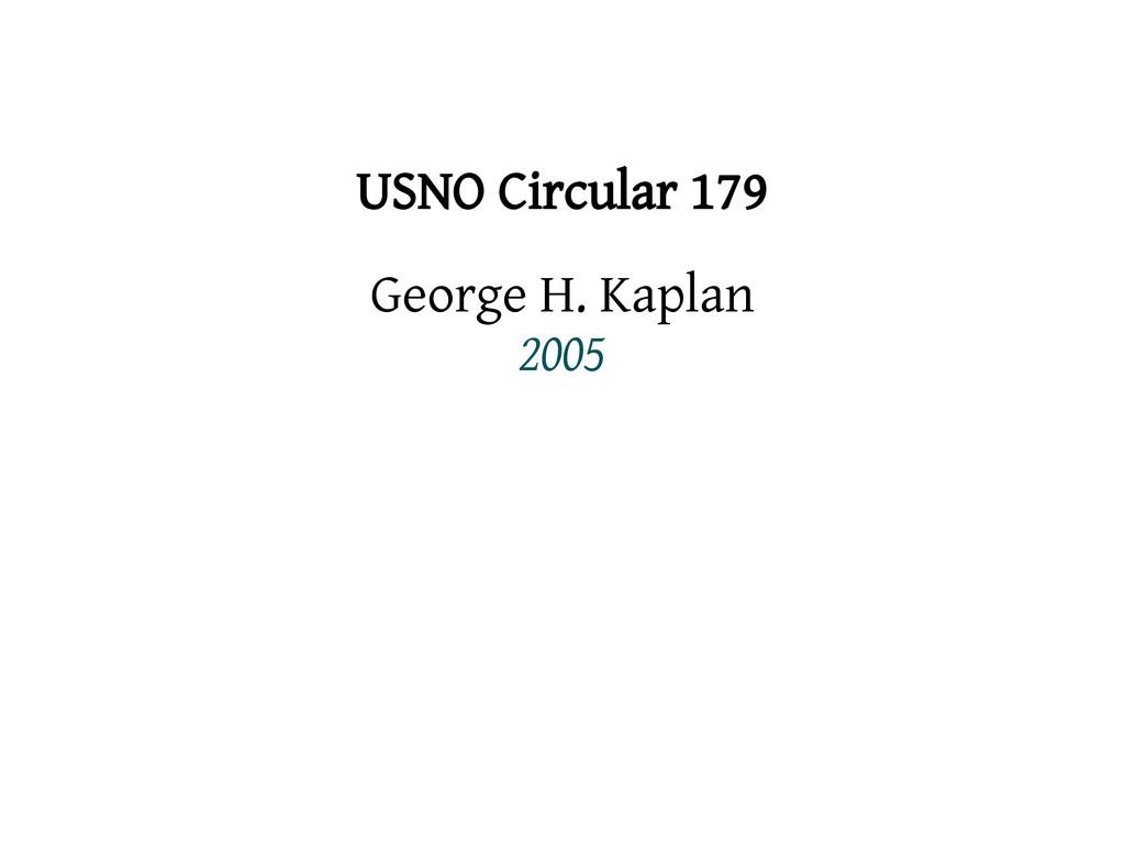 USNO Circular 179 George H. Kaplan 2005