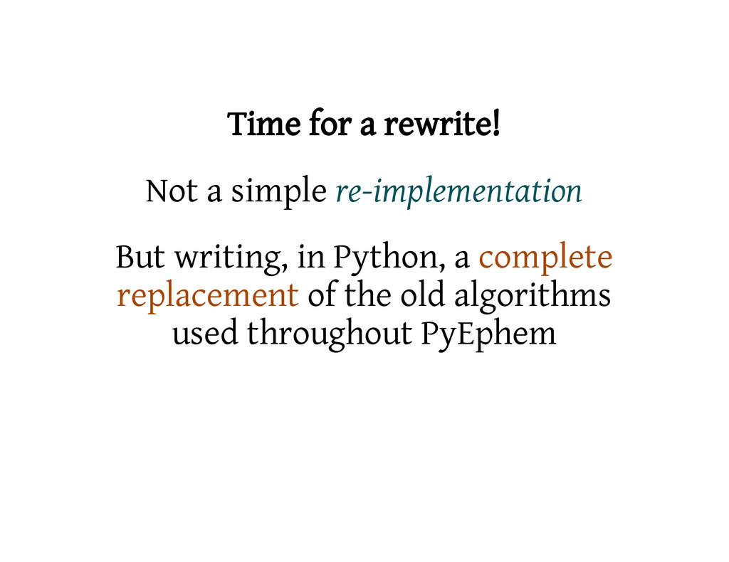 Time for a rewrite! Not a simple re-implementat...