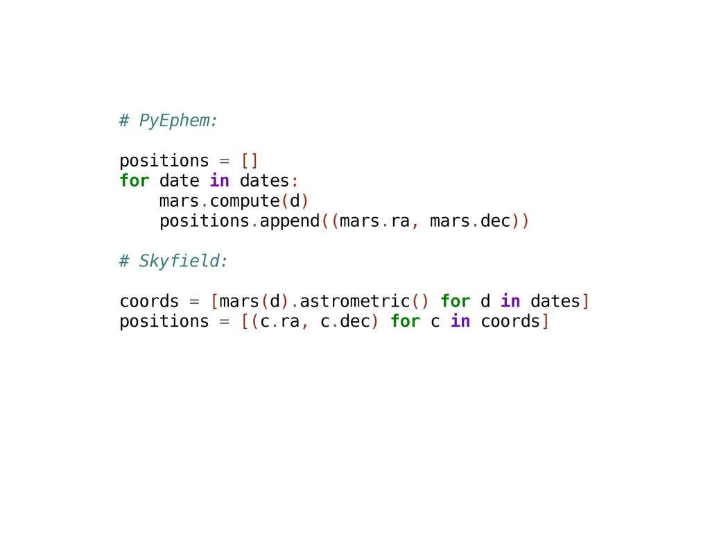 # P y E p h e m : p o s i t i o n s = [ ] f o r...