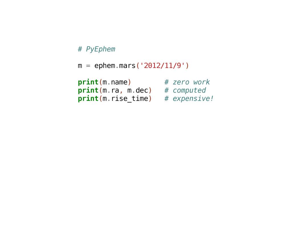 # P y E p h e m m = e p h e m . m a r s ( ' 2 0...