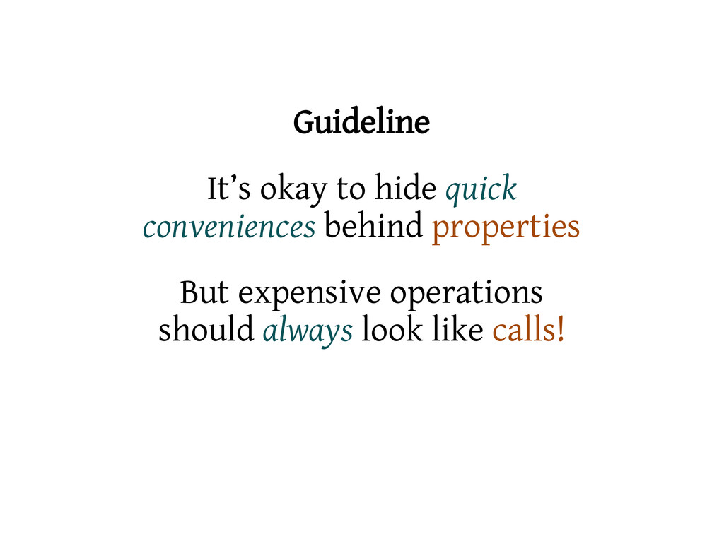 Guideline It's okay to hide quick conveniences ...