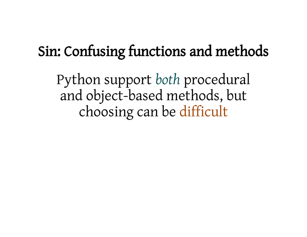 Sin: Confusing functions and methods Python sup...