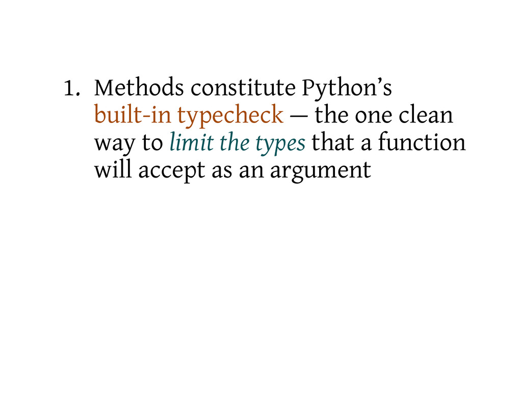 1. Methods constitute Python's built-in typeche...